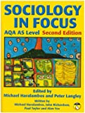 Sociology in Focus for AQA AS Level SB: Student Book