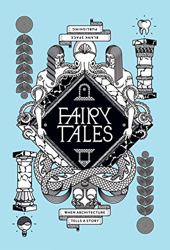 Fairy Tales: When Architecture Tells A Story Volume 2 (English Edition)
