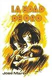 Image de La edad de oro / The Golden Age (Clasicos Cubanos Series)