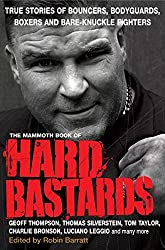 The Mammoth Book of Hard Bastards (Mammoth Books 192)