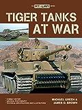 Tiger Tanks 'at War'