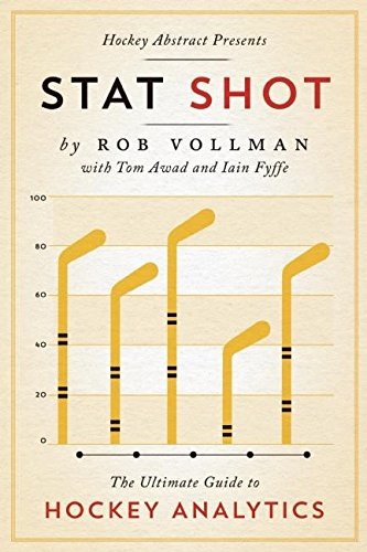 Hockey Abstract Presents... Stat Shot: The Ultimate Guide to Hockey Analytics (English Edition)