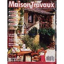 MAISON ET TRAVAUX [No 80] - HUMIDITE - TOITURE - CHEMINEE - PARQUET - LES PORTES DE GARAGE - TROIS BARBECUES A CONSTRUIRE - REVER SUR LES ROCAILES - BOIS EXTERIEURS.