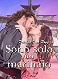 Image de Sono solo un marinaio (Romantic Pirates Vol. 1)