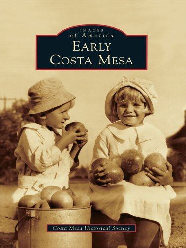 Early Costa Mesa (Images of America) (English Edition)