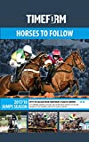 Timeform Horses to Follow 2017/18 Jumps Season: A Timeform horse racing publication