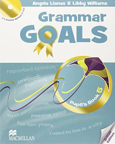 GRAMMAR GOALS 5 Pb Pk (Grammar Goals American English) por N Taylor