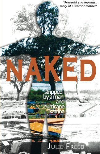 Naked Stripped By A Man And Hurricane Katrina