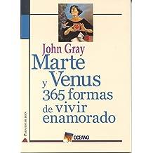 Martes y Venus - 365 Formas de Vivir Enamorados