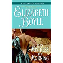His Mistress By Morning (Avon Romantic Treasure) by Elizabeth Boyle (2006-08-29)