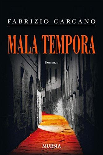 Mala Tempora (Romanzi)