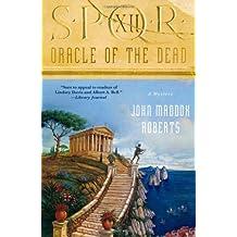 Oracle of the Dead (SPQR)