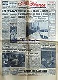 Telecharger Livres OUEST FRANCE du 12 03 1958 EN FRANCE LA SITUATION ECONOMIQUE EST ENCORE BONNE PAR GASCUEL 2EME PHASE DES BONS OFFICES OUVERTE A TUNIS SORAYA SAUF MIRACLE TOUT EST FINI KRACH JACQUET FRANCILLON DES TERRORISTES ALGERIENS MITRAILLENT A SAINT DENIS UNE VOITURE DE POLICE LE PAPE A POSE POUR UN PEINTRE PROTESTANT (PDF,EPUB,MOBI) gratuits en Francaise