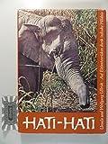 Hati - Hati, auf Elefantenrücken durch indische Wildnis