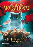 'Mouseheart - Die Prophezeiung der Mäuse' von Lisa Fiedler