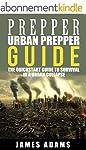 Prepper:Urban Prepper Guide: The Quic...