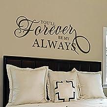 "mairgwall dormitorio arte Sticker-You para siempre estarás mi always-family amor vinilo pareja habitación cabecero de cama adhesivo, vinilo, Customized-colors, 22""h x58""w"