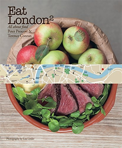 Eat London: All About Food [Idioma Inglés]