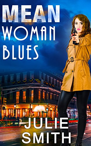 Mean Woman Blues: An Action-Packed New Orleans Thriller; Skip Langdon Mystery #9 (The Skip Langdon Series) (English Edition)