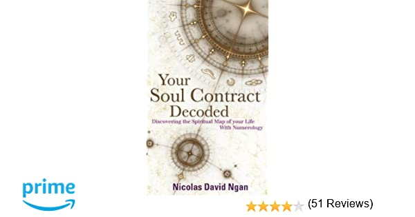 Your soul contract decoded discovering the spiritual map of your your soul contract decoded discovering the spiritual map of your life with numerology amazon nicolas david ngan 9781780285320 books malvernweather Image collections