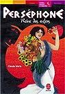 Perséphone, reine des Enfers : Les héros et les dieux par Merle