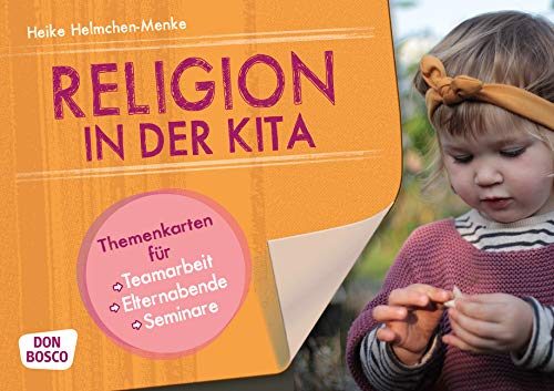 Religion in der Kita. Themenkart...
