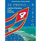 Se provo... Riesco. Quaderno operativo di lingua italiana. Per la Scuola elementare: 4