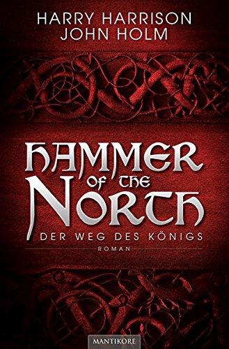 Hammer of the North - Der Weg des Königs (Weg Der Könige Taschenbuch)