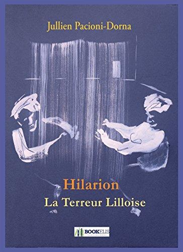 Hilarion, la Terreur Lilloise