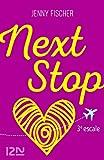 Next Stop - 3e escale