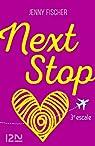 Next Stop, tome 3 par Fischer