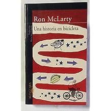 Una Historia En Bicicleta (Spanish Edition)