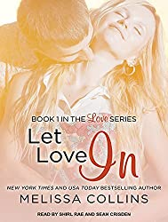 Let Love in by Melissa Collins (2014-09-30)