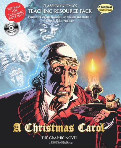 Classical Comics Teaching Resource Pack: A Christmas Carol