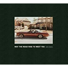 May the Road Rise to Meet You by Marvin Heiferman (2013-08-01)