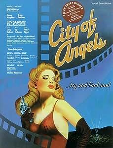 City Of Angels - Vocal Selections. Partitions pour Piano, Chant et Guitare