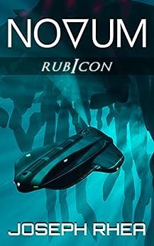Novum: Rubicon: (Novum Series, Book 3) (English Edition) di [Rhea, Joseph]