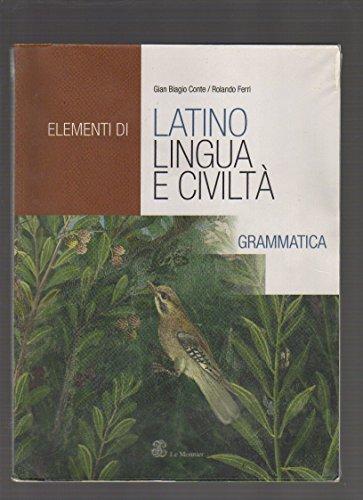 Elementi di latino. Grammatica. Per le Scuole superiori. Con CD-ROM