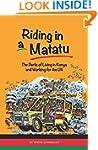Riding in a Matatu: The Perils of Liv...