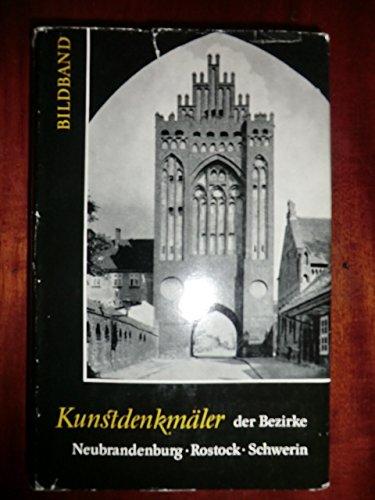 Handbuch der deutschen Kunstdenkmäler. Die Bezirke Neubrandenburg, Rostock, Schwerin