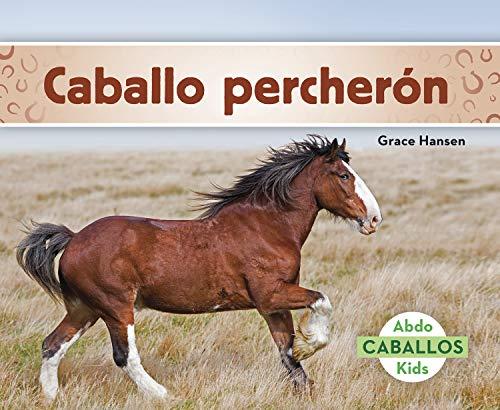 Caballo percheron (Clydesdale Horses) (Caballos)