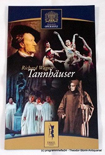 Programmheft TANNHÄUSER von Richard Wagner. Ungarische Staatsoper Budapest 2003