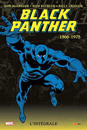Black Panther intégrale T01 1966-1975 par Billy Graham, Rich Buckler, Stan Lee, Don McGregor, Jack Kirby