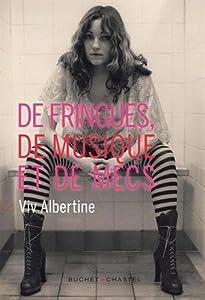 vignette de 'De fringues, de musique et de mecs (Viv Albertine)'