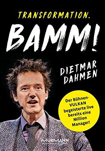 Transformation. BAMM! Management in der Vulkanökonomie