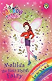 The Fashion Fairies: 124: Matilda the Hair Stylist Fairy (Rainbow Magic)