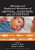 Molecular and Biophysical Mechanisms of Arousal, Alertness and Attention: 1129