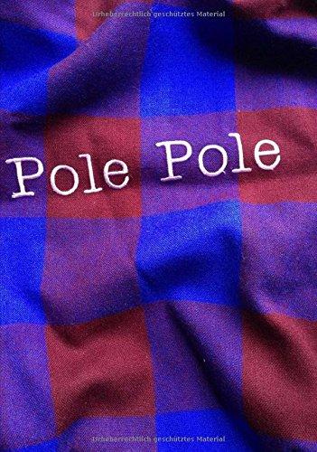 Notizbuch Pole Pole (Suaheli fürimmer langsam): DIN A5, liniert