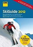 ADAC SkiGuide 2012 (Ski und Wintersport) -