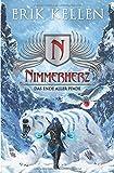 Nimmerherz - Das Ende aller Pfade: Nimmerherz-Legende Buch 5 von 5